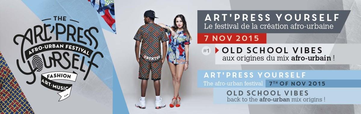 Art'Press Yourself, le festival de la création afro-urbaine